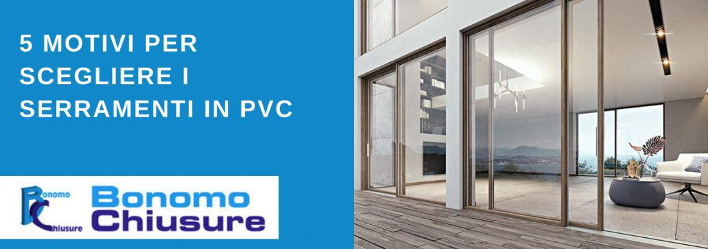5 motivi per scegliere i serramenti in PVC