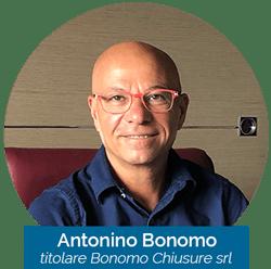 Antonino Bonomo - Titolare Bonomochiusure srl - Cesate - Milano